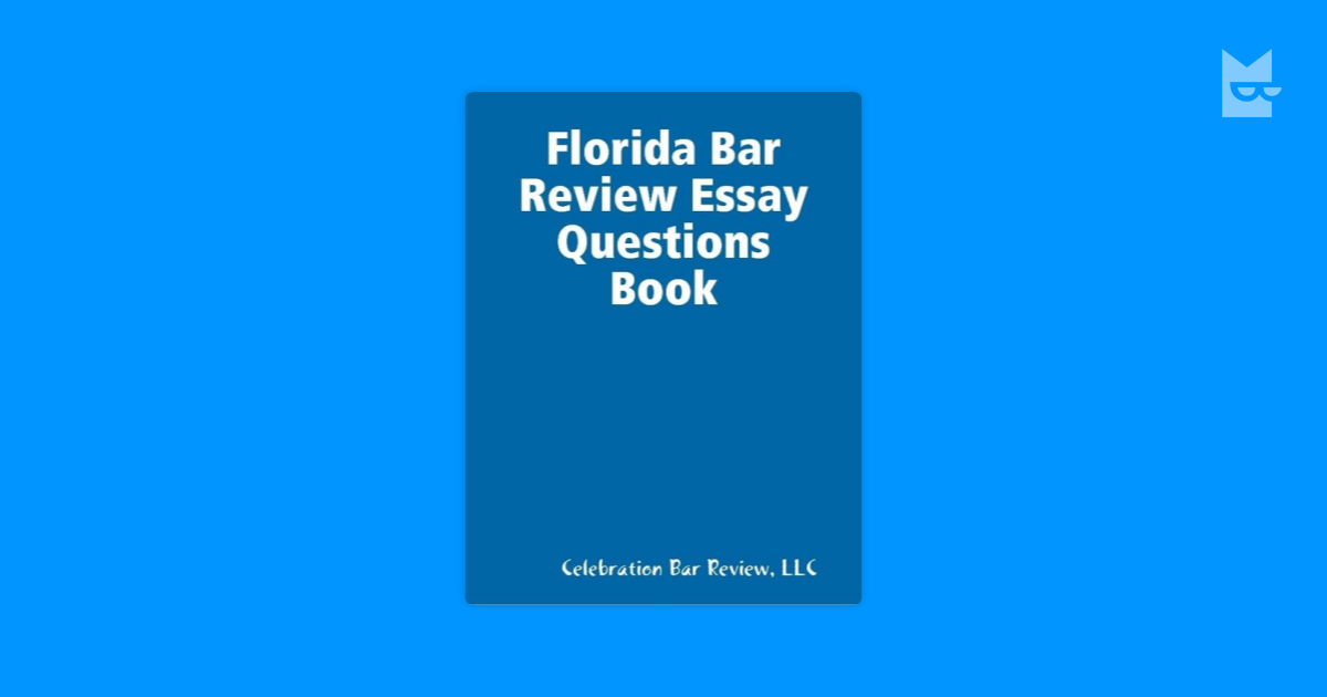 florida bar examiners essays Professor muransky is an amazing tutor after attempting to take the florida bar exam multiple times, i was struggling with passing the florida portion of the exam i tried themis, barbri and another  tutor with no success.