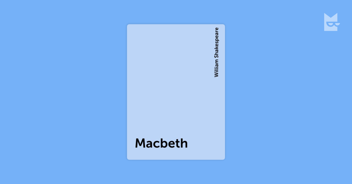 songs that relate to macbeth Macbeth (c1605) is a play by william shakespeare it is often seen as an archetypal tale of the desire for power and the betrayal of loyalty first witch: when shall we three meet againin thunder, lightning, or in rainsecond witch: when the hurly-burly's done.