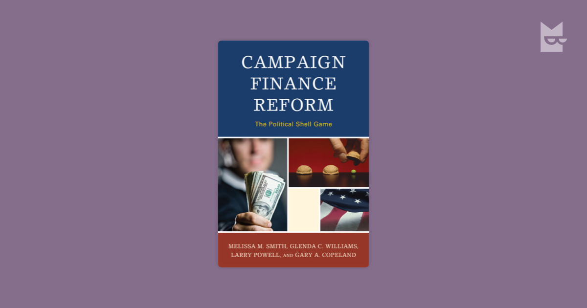 an analysis of phony campaign finance reform A qualitative narrative policy framework examining the policy narratives of us campaign finance regulatory reform.
