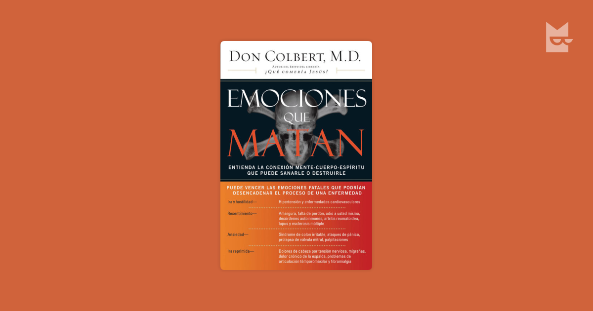 Emociones Que Matan By Don Colbert Read Online On Bookmate