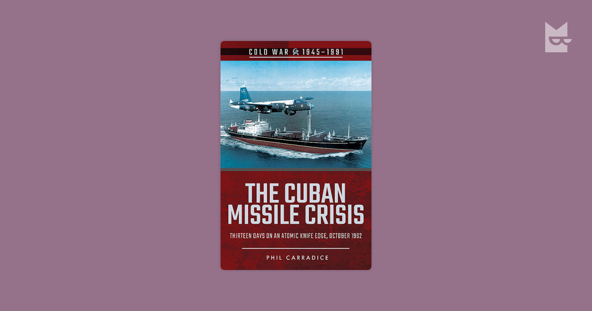 the cuban missile crisis and the film thirteen days In thirteen incredibly tense days websites focusing on the cuban missile crisis or the accuracy of the film thirteen days: a memoir of the cuban missile.