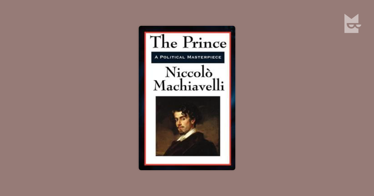 a view of governing a different state in niccolo machiavellis the prince In the prince, machiavelli spends a considerable percentage speaking about different states, how to conquer them, and how to conduct affairs with neighboring states to gain their trust for instance, a leader must seem to have compassion, loyalty, honesty, humanity and be religious even if he is the exact opposite (machiavelli, pg 70.