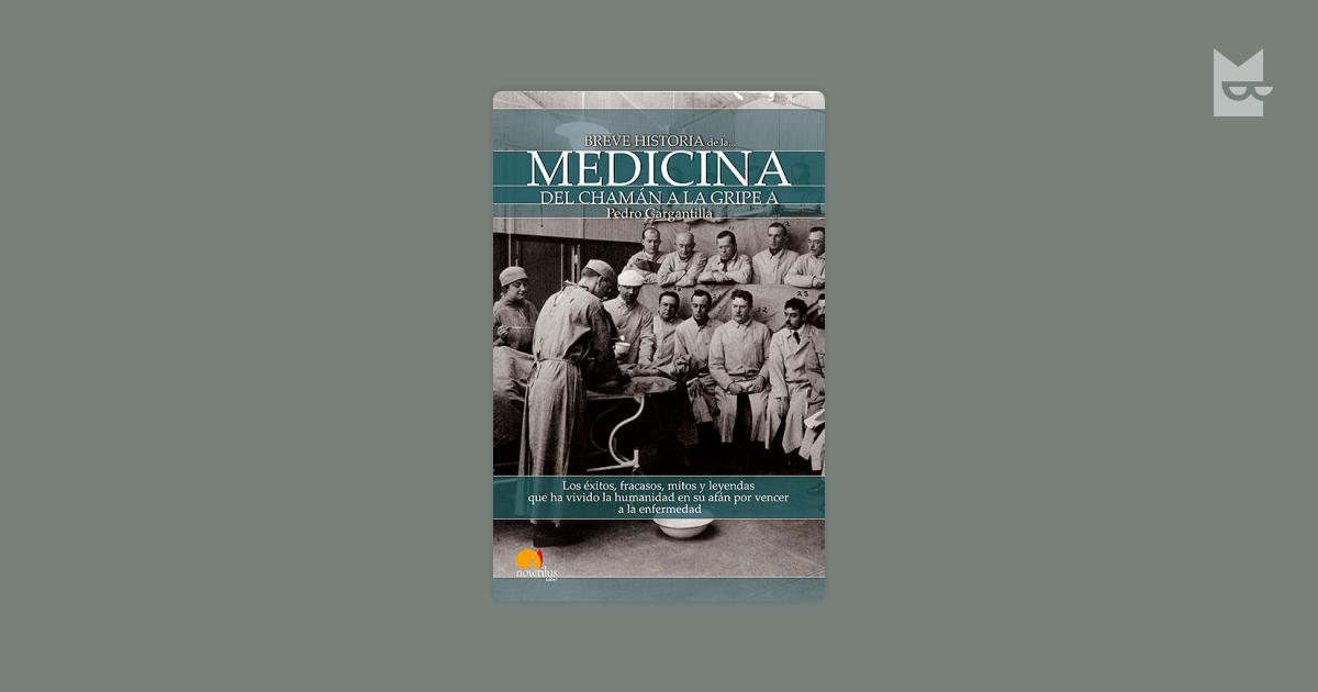 breve historia de la medicina pedro gargantilla pdf