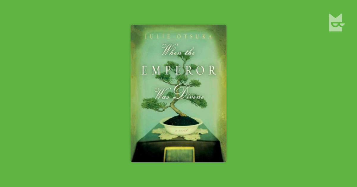 the struggle of a japanese american family in the novel when the emperor was divine by julie otsuka Julie otsuka walks a fine line between the fiction novel and the creative nonfiction gray area of the lyrical essay, pulling you into the turmoil reading this book made me consider my own writing: what does anonymity do to the message of a story what does a fixed, singular narrator bring to a text.