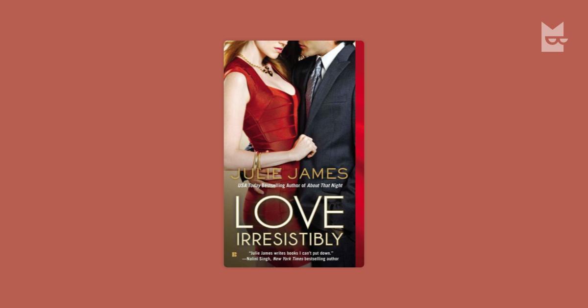 love irresistibly james julie