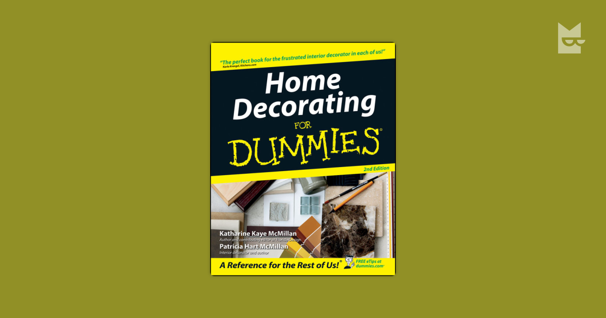 Readers Of The Book Home Decorating For Dummies By Home Decorators Catalog Best Ideas of Home Decor and Design [homedecoratorscatalog.us]