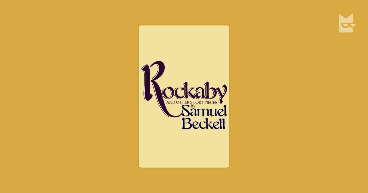 identity in becketts rockaby essay A cultural identity essay is a type of creative or academic writing that expresses the feeling of belonging to a particular culture attributed to the growing up and becoming a separate person with its personality it provides a human with the sense of identification with the certain nationality, customs.