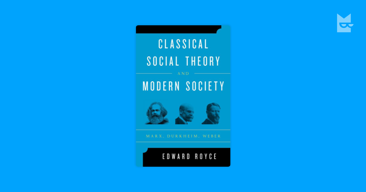 classical sociological theory Praised for its conversational tone, personal examples, and helpful pedagogical tools, the fourth edition of explorations in classical sociological theory:.