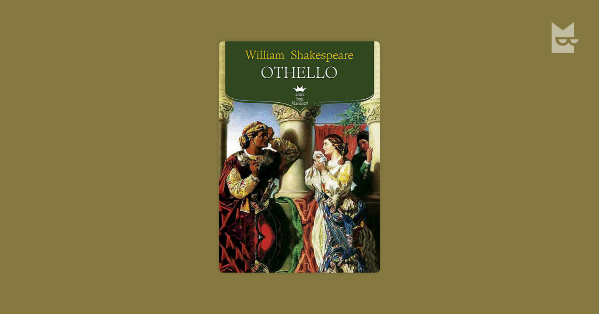the monster from within othello by william shakespeare Visit this william shakespeare site including information about his famous play othello educational resource for the william shakespeare play othello with full text and characterscomprehensive othello play by shakespeare picture - a scene featuring othello and desdemona page back.