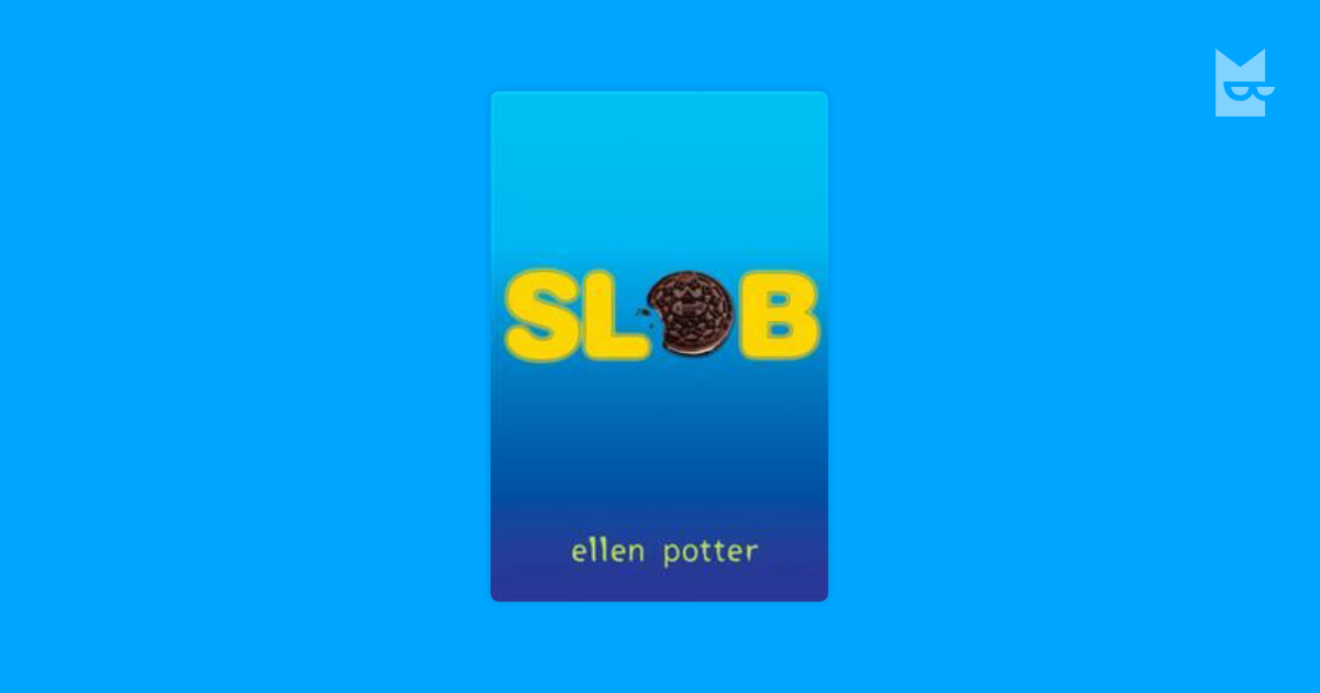 slob by ellen potter a summary Slob by ellen potter 00:00 sign in continue with facebook continue with google continue with email don't have an account yet sign up dailymotion.