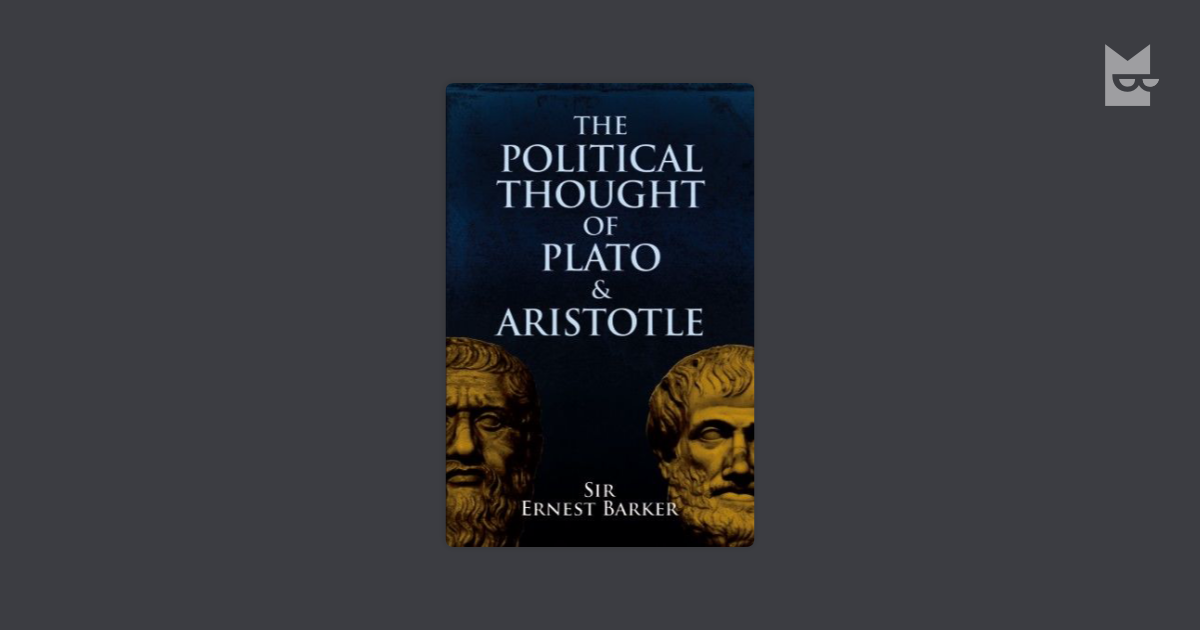 an analysis of the politics of plato and aristotle in political theories Politics (greek: πολιτικά, politiká) is a work of political philosophy by aristotle, a 4th-century bc greek philosopher the end of the nicomachean ethics declared that the inquiry into ethics necessarily follows into politics, and the two works are frequently considered to be parts of a larger treatise, or perhaps connected lectures, dealing with the philosophy of human affairs.