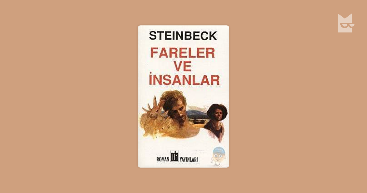 what impression does steinbeck give of John steinbeck's of mice and men is a touching tale of the friendship between two men--set against the backdrop of the steinbeck does leave us with an.