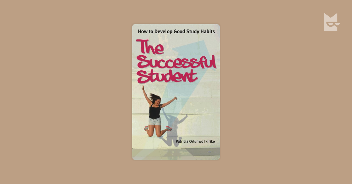 develop good study habits