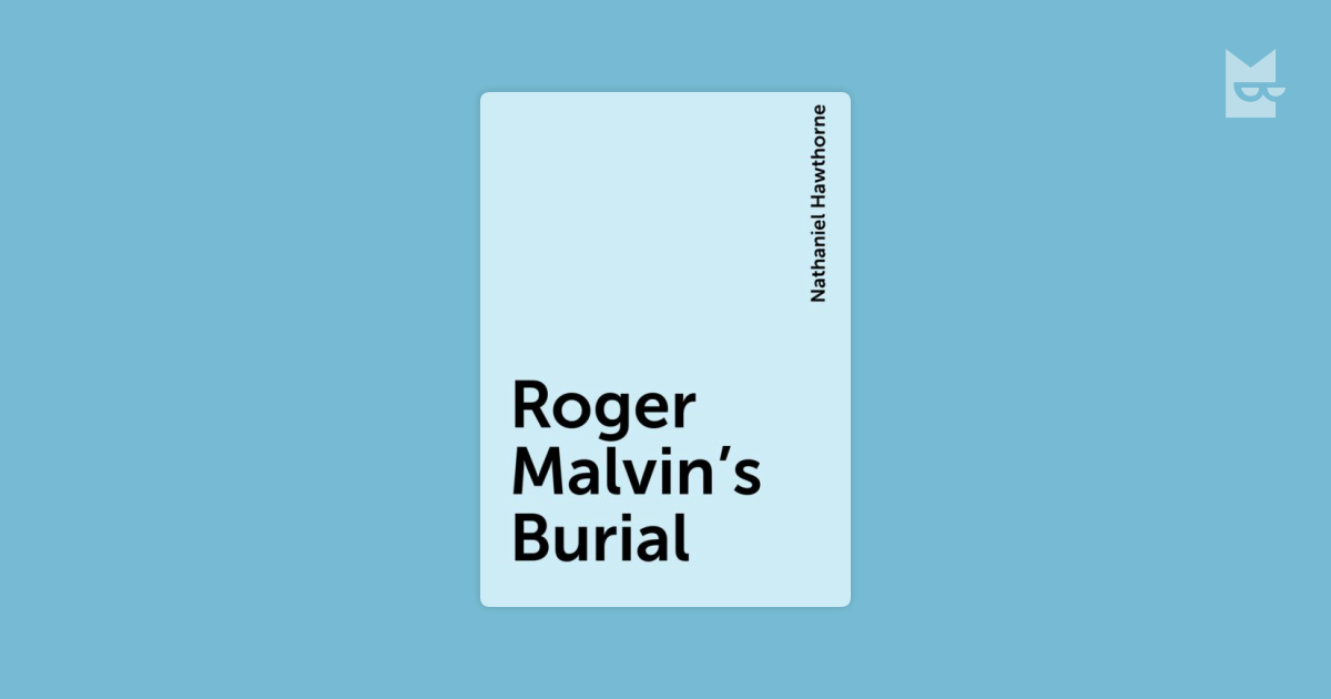 roger malvins burial and history essay ● fantasy essay young goodman brown [видео] ● custom house essay summary [видео] ● edu tutorial on style in professional writing word choice [видео] ● roger malvin 39 s burial essay [видео] .