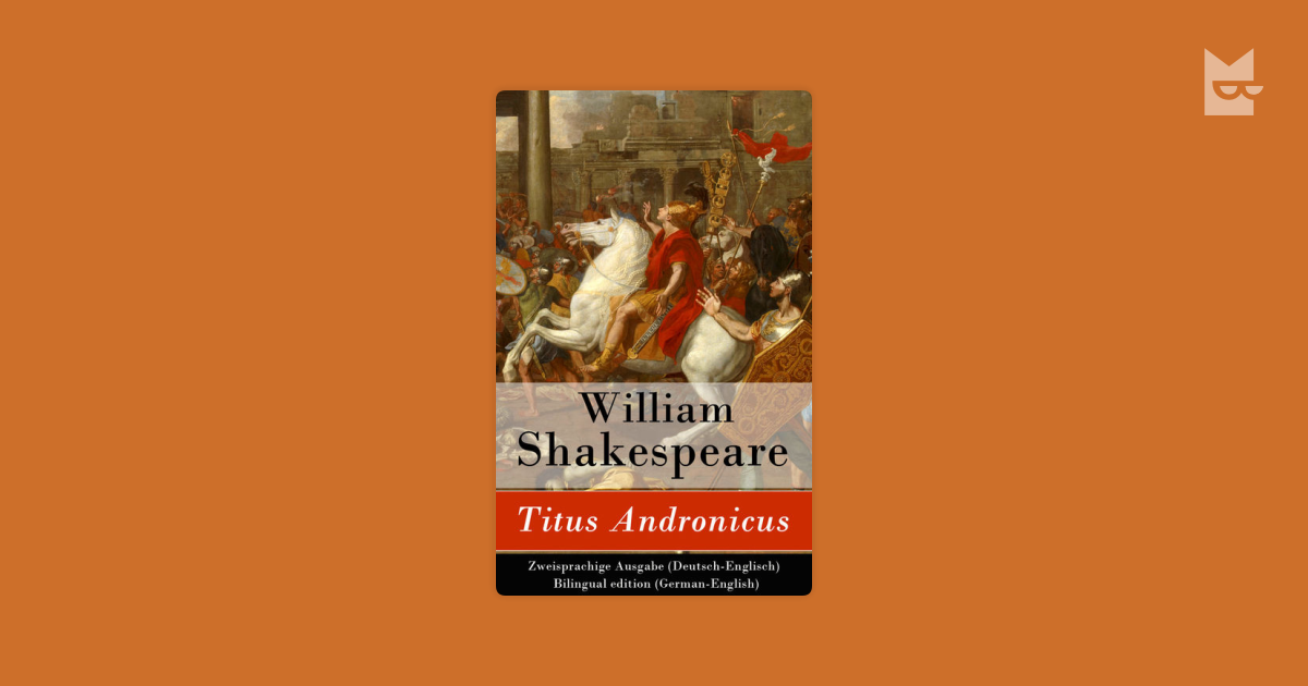 a close reading of shakespeares play titus andronicus