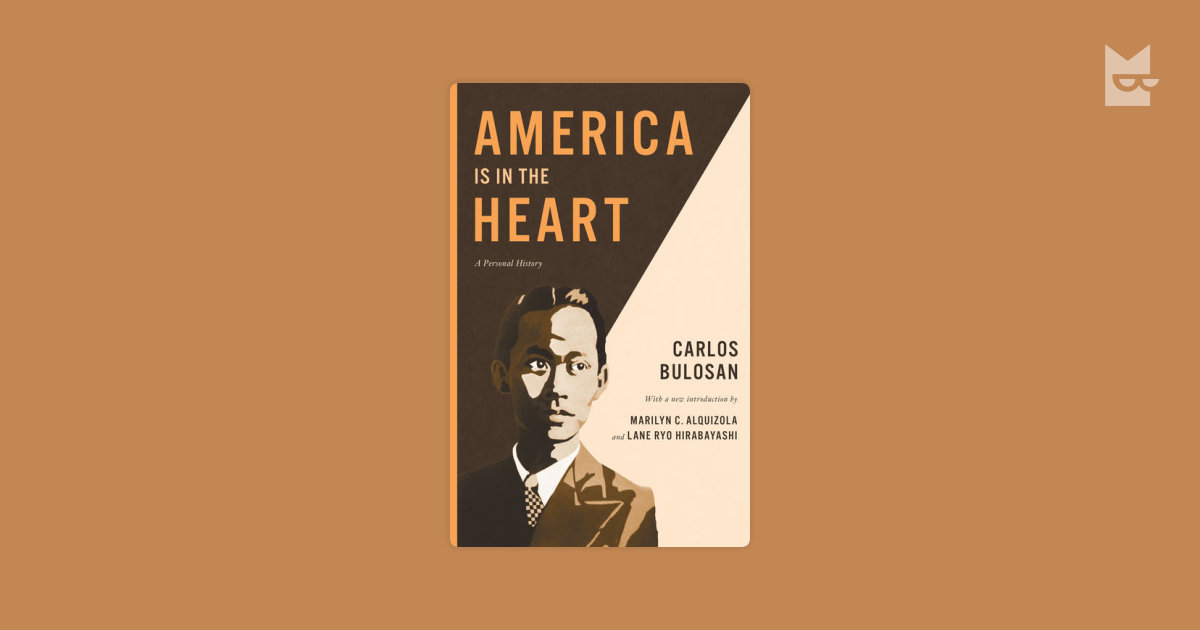 a report on america is in the heart by carlos bulosan Reflection - america is in the heart - download as word doc (doc / docx), pdf file (pdf), text file (txt) or read online a reflection paper on america is in the heart by carlos bulosan explore.