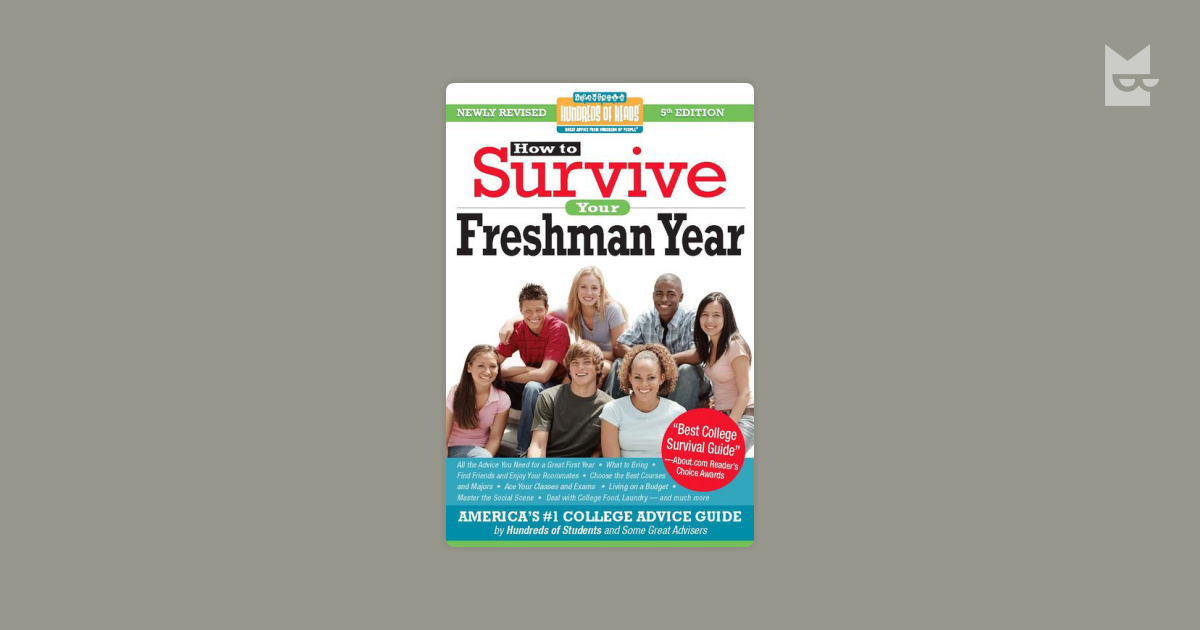 how to survive freshman year Tim mensa of charlotte, who just finished his freshman year at north carolina state university, advises new students to take time to evaluate new opportunities.