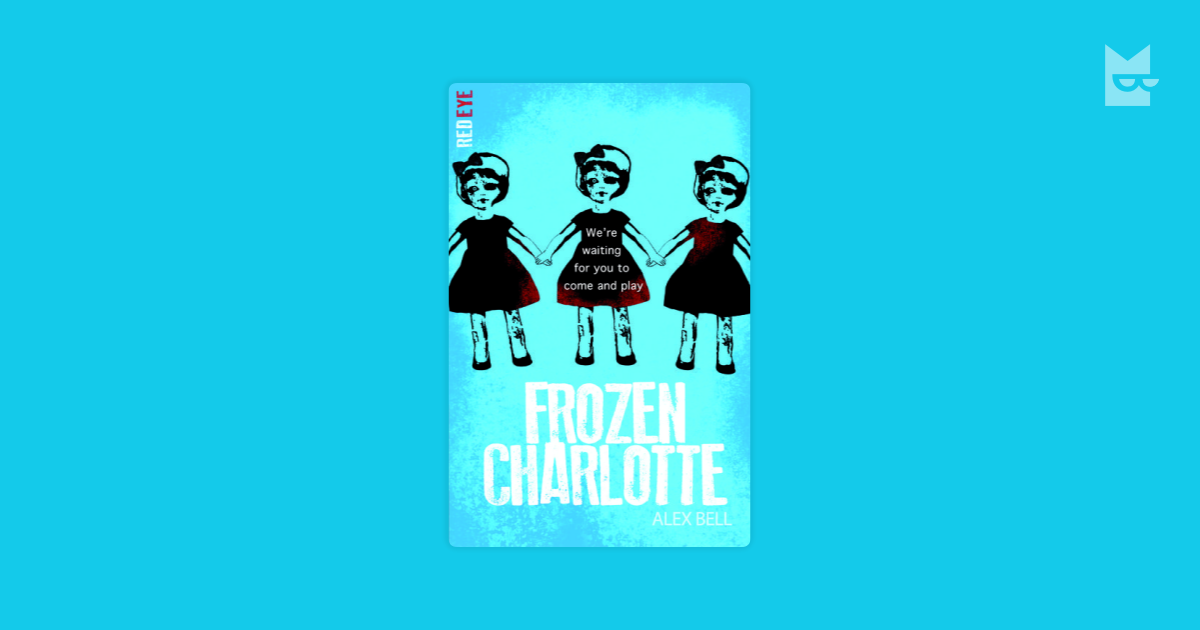 Books Related To Frozen Charlotte By Alex Bell Bookmate
