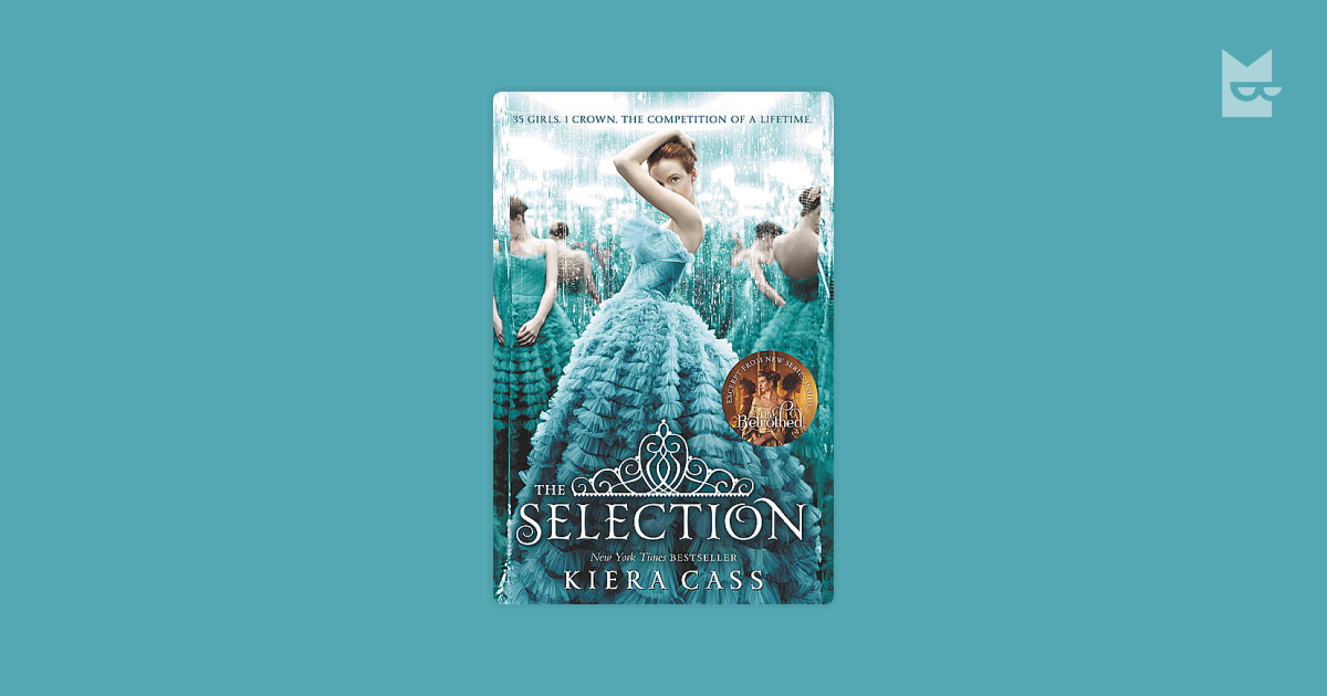 The Selection By Kiera Cass Read Online On Bookmate