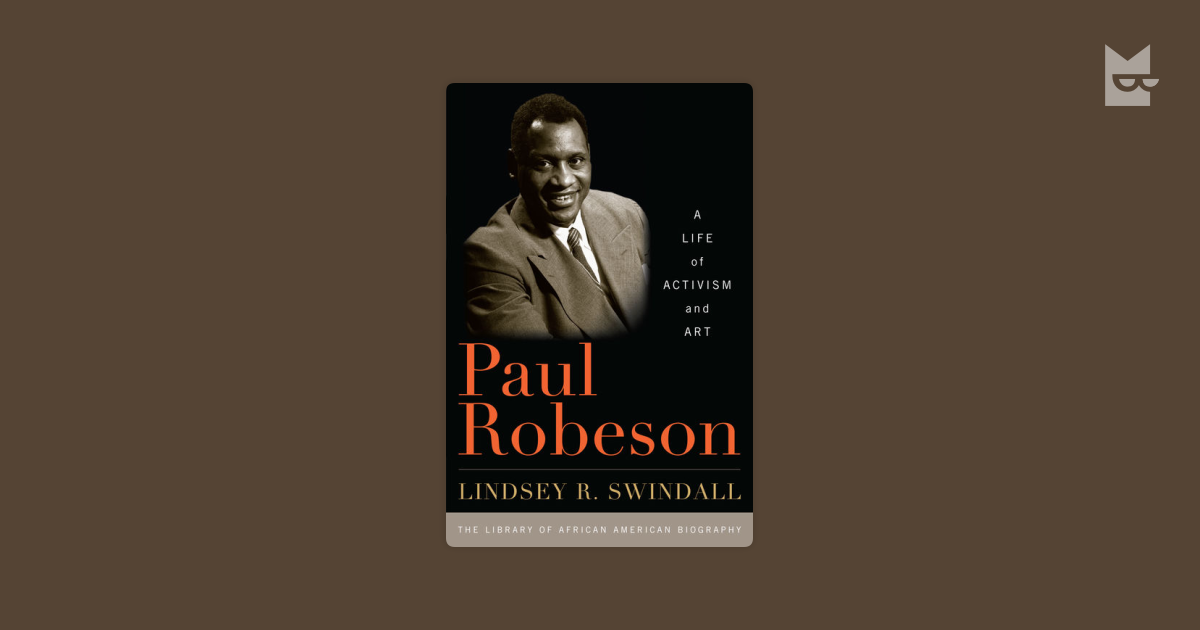 a biography of paul robeson an african american actor