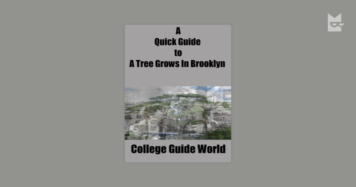 a tree grows in brooklyn thesis statement Statements instance of film 1 reference imported from wikimedia project english wikipedia image  a tree grows in brooklyn (english) 0 references based on.