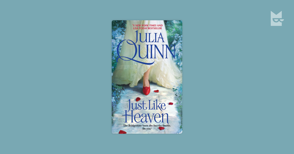 Just Like Heaven by Julia Quinn Read Online on Bookmate