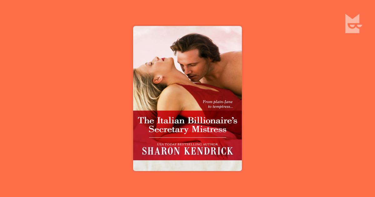 The Italian Billionaire's Secretary Mistress by Sharon
