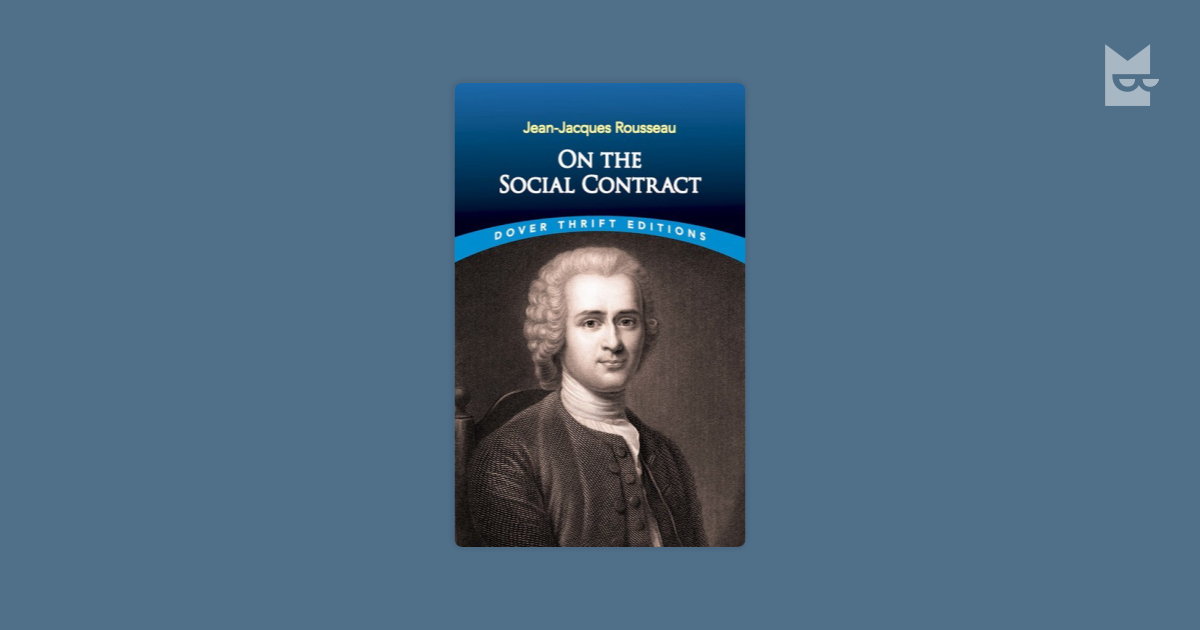 an analysis of the general wills idea in social contract by jean jacques roussea Had the idea of general will, ended up with opposite concepts of sovereignty  this thesis focuses on jean-jacques rousseau's theory of sovereignty instead.