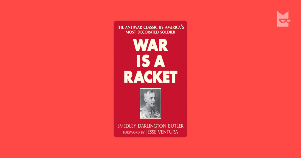 war is a racket List price: $1499 sale price: $1275 you might say i'm obsessed with war and you'd be right i'm obsessed with war because of what war really is.