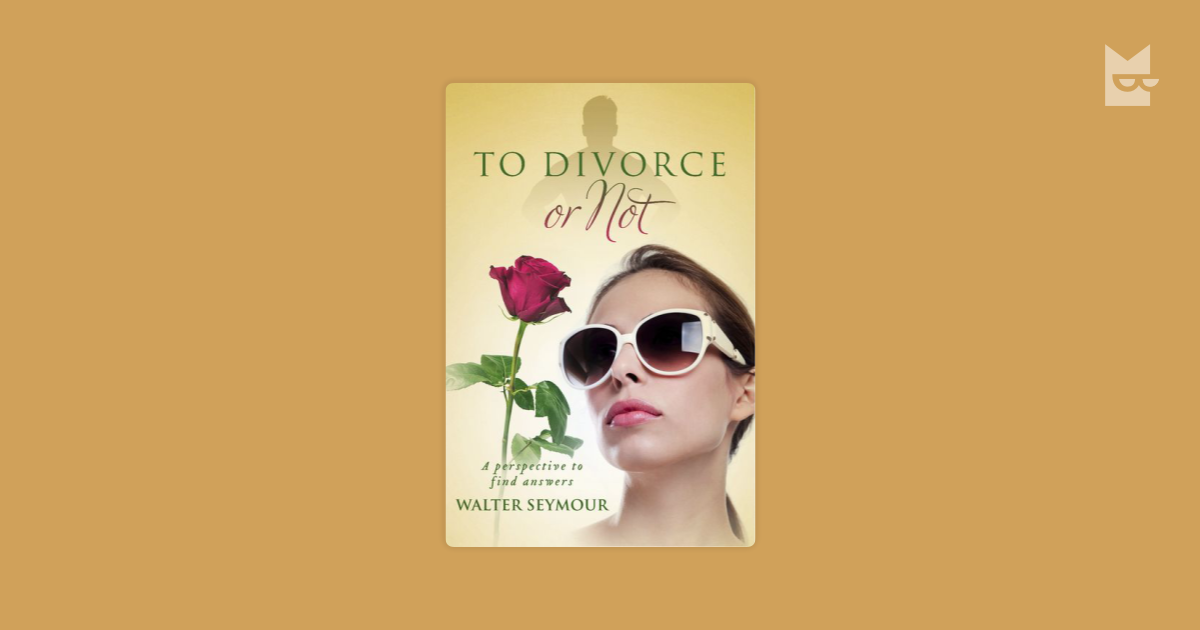 to divorce or not to divorce