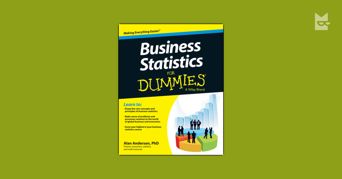 Business Statistics For Dummies by Alan Anderson Read Online