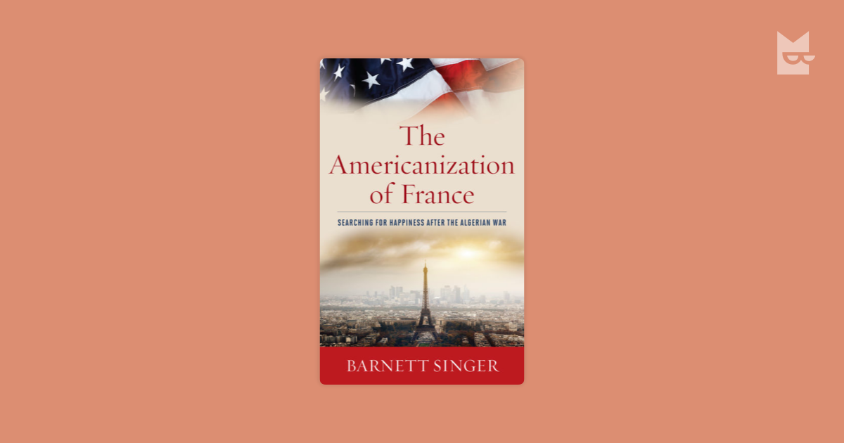 americanization in france Follow the american guide to driving in france to make it easy driving in another country may seem intimidating to many people but it really shouldn't be home.