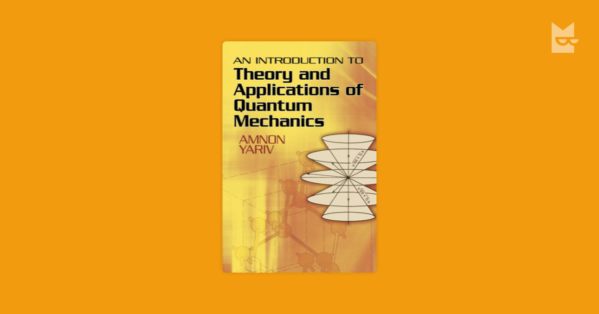 an introduction to the theory of quantim mechanics Define quantum theory: popular mechanics some quizzes need no introduction take the quiz true or false test your knowledge.