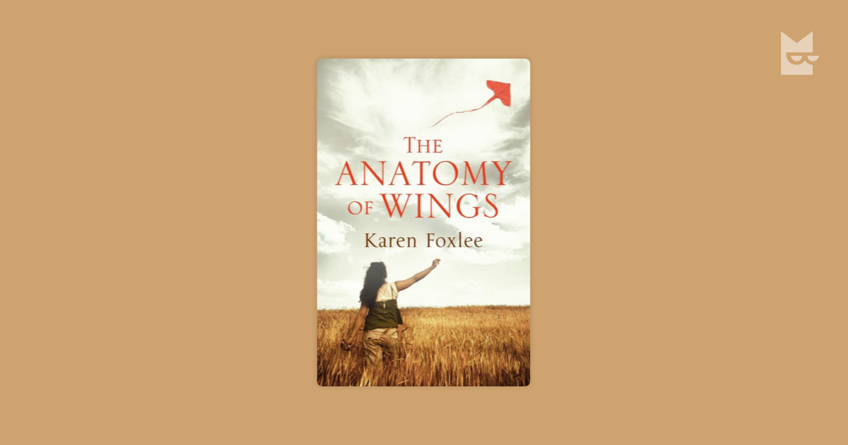 "The Anatomy of Wings"" by Karen Foxlee — Bookmate"