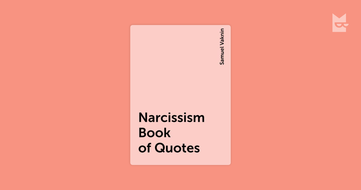 Narcissism Book of Quotes by Samuel Vaknin Read Online on