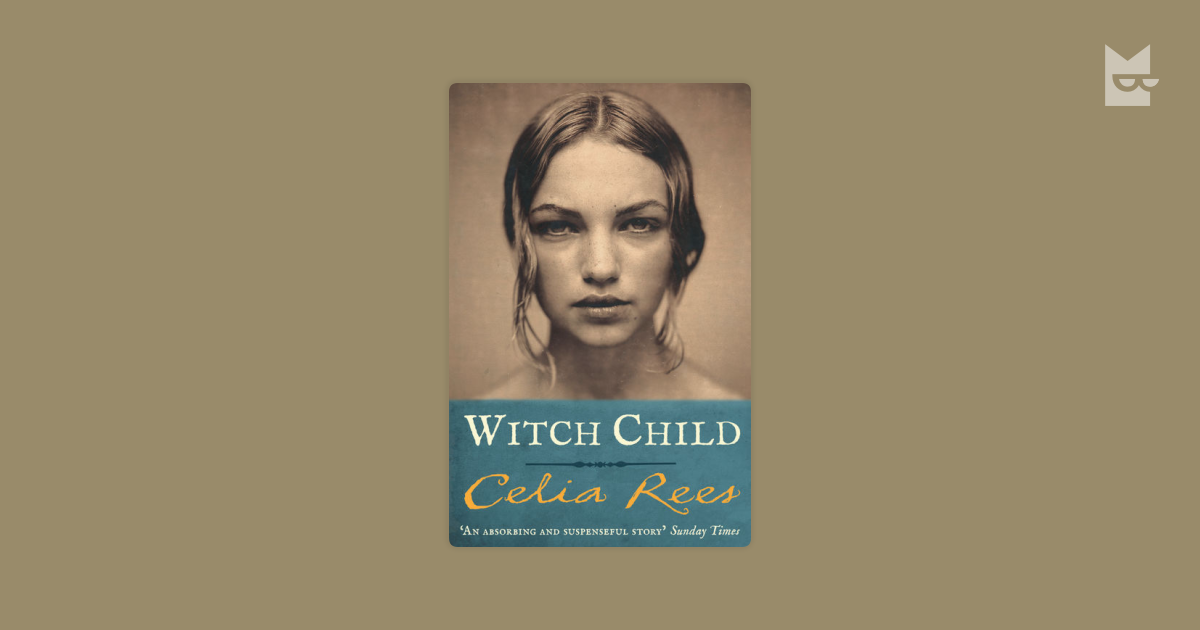 witch child by celia rees Climax the turning point: when obadiah wilson saw mary, he pointed at mary immediately and told everyone that she was a witch (salem witch trial.