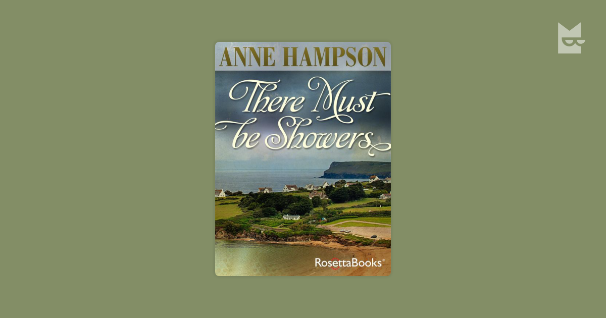 There Must Be Showers by Anne Hampson Read Online on Bookmate