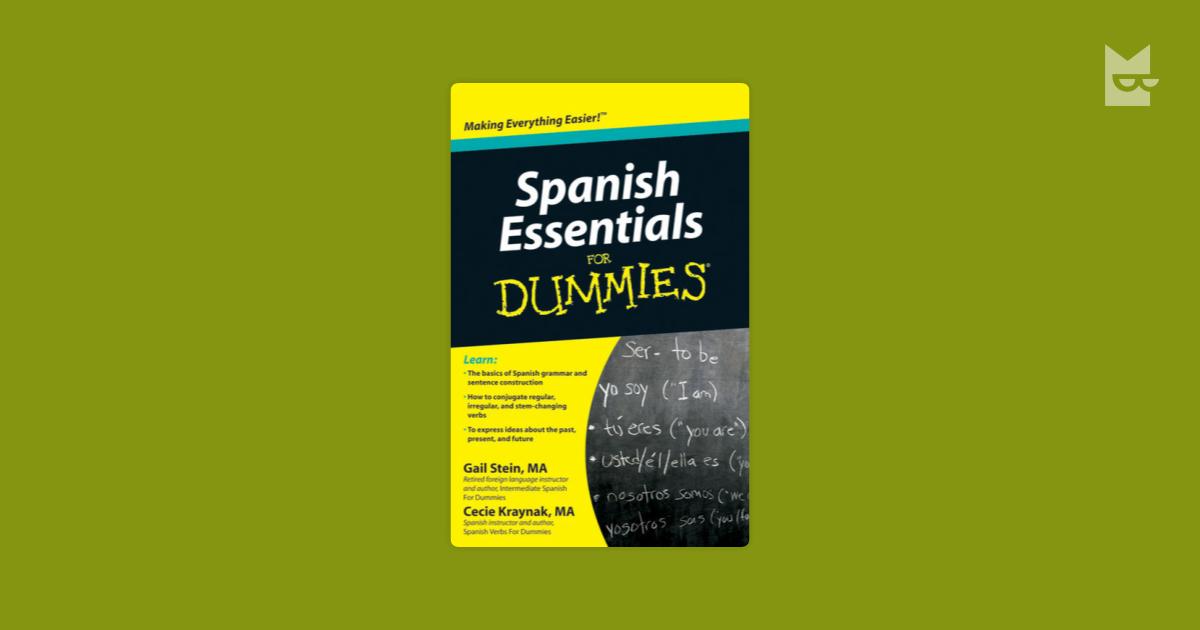 Spanish Essentials For Dummies By Gail Stein Mary Kraynak Bookmate
