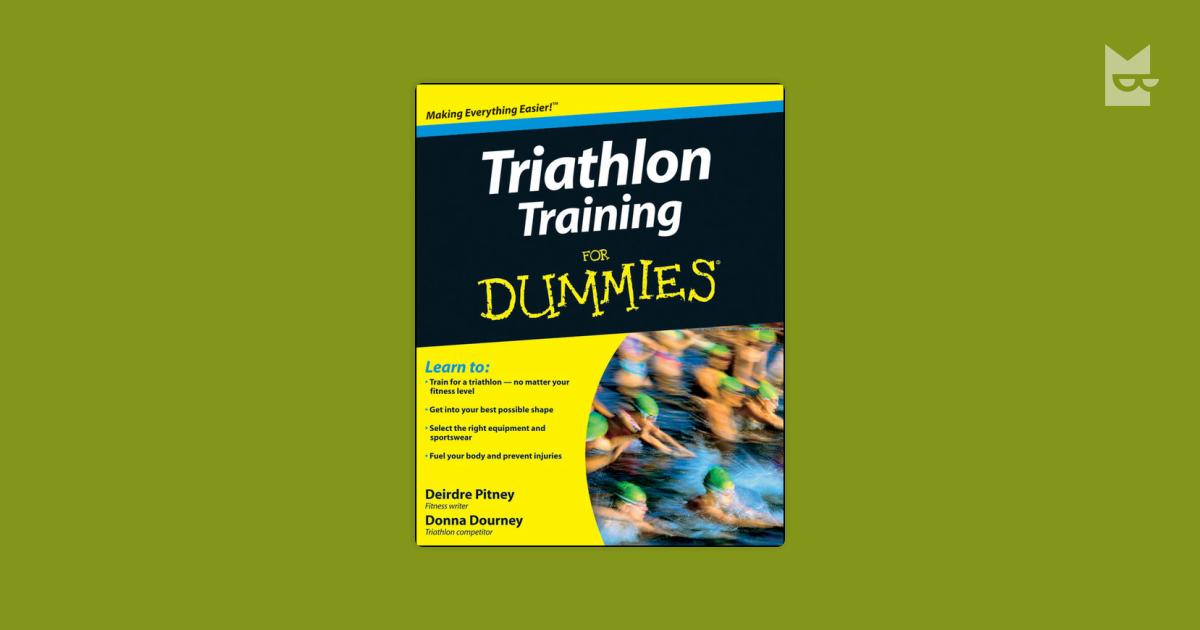 triathlon training for dummies pitney deirdre dourney donna