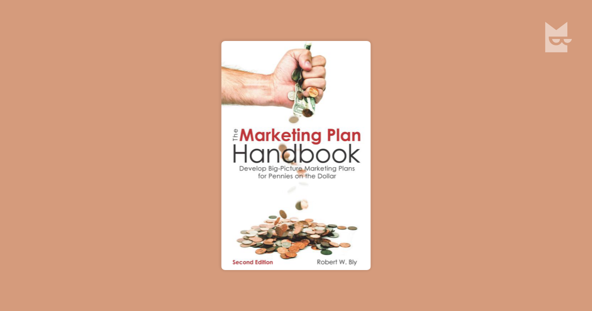 the marketing plan handbook Fourth edition the marketing plan handbook marian burk wood, mba boston columbus indianapolis new york san francisco upper saddle river amsterdam cape town dubai london madrid milan munich paris montreal toronto.