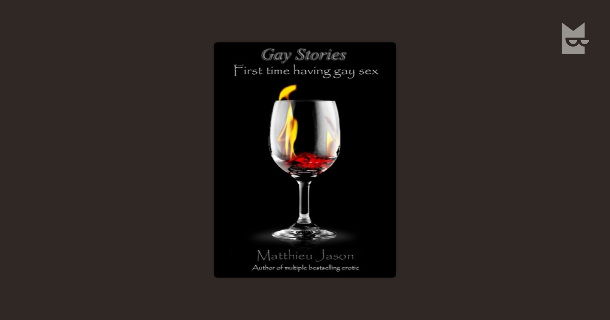 Gay Sex Stories First Time