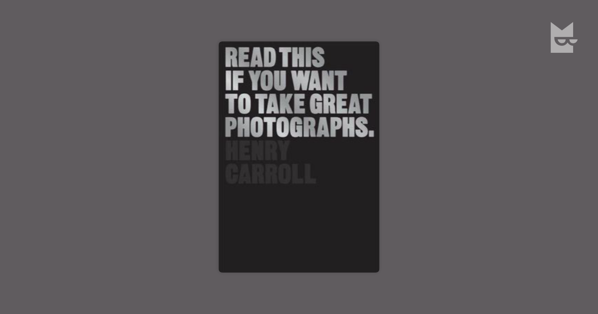 read this if you want to take great photographs pdf