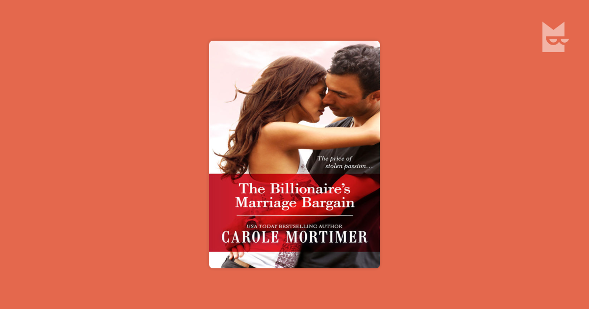 The Billionaire's Marriage Bargain by Carole Mortimer Read
