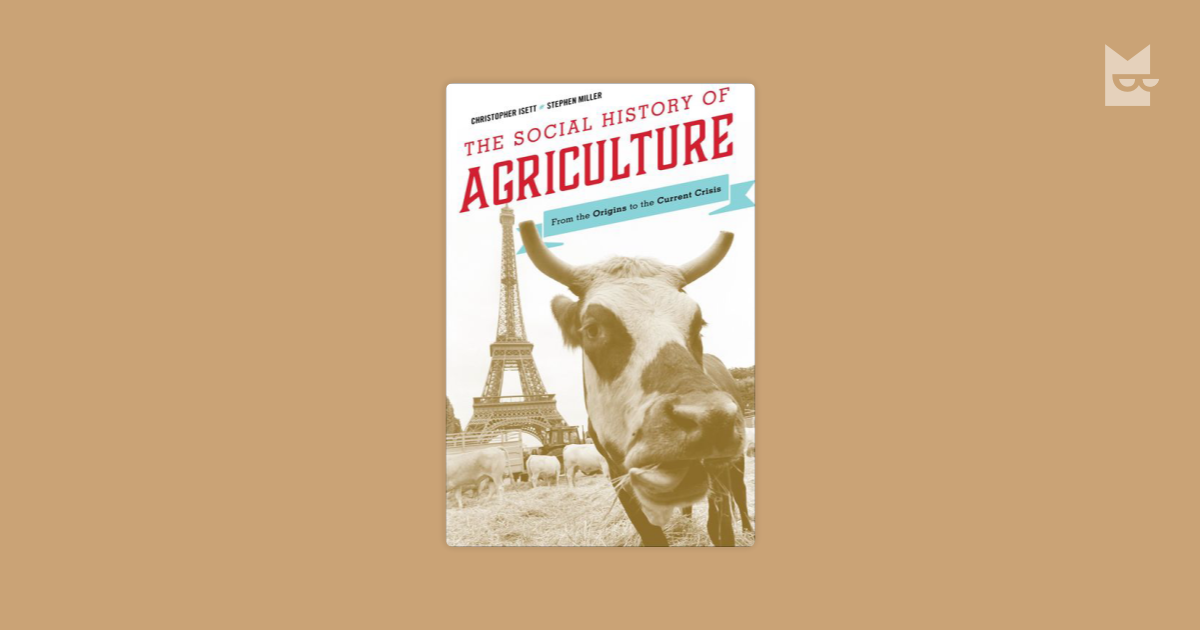 an analysis of the history of agriculture Agricultural advisory services jock r anderson the findings, interpretations, and conclusions expressed in this paper are entirely those of  agriculture and rural development department, world bank, washington, dc  economic analysis of past agricultural extension interventions in countries rich and poor has.