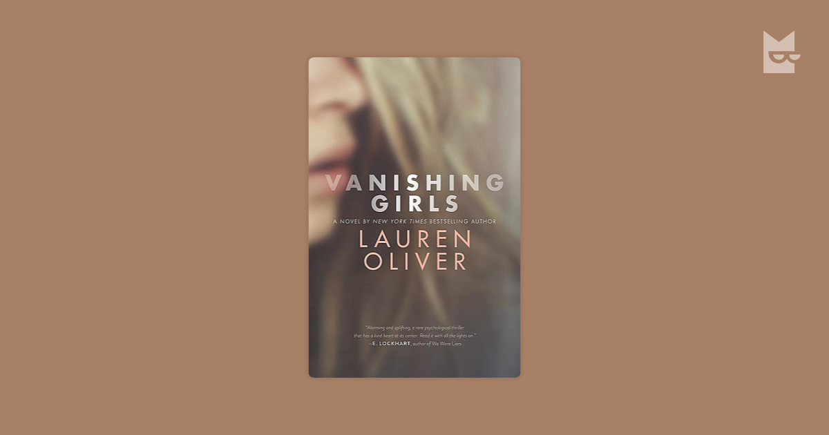 Vanishing Girls By Lauren Oliver Read Online On Bookmate