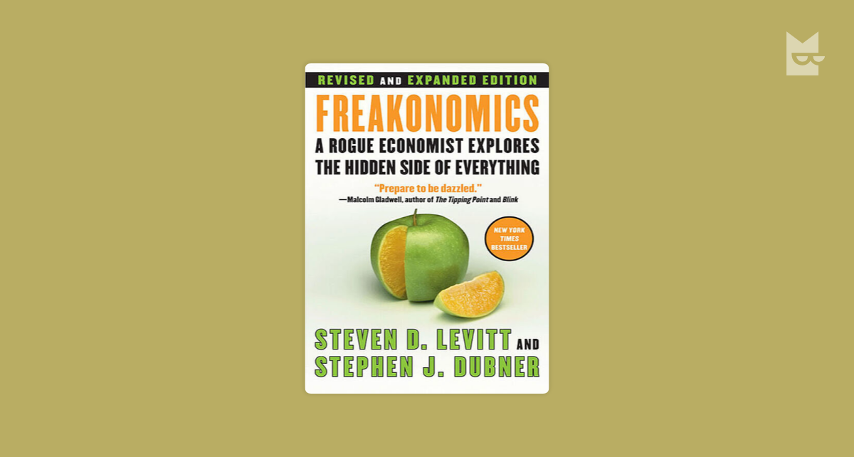 Freakonomics: A Rogue Economist Explores the Hidden Side of Everything Analysis
