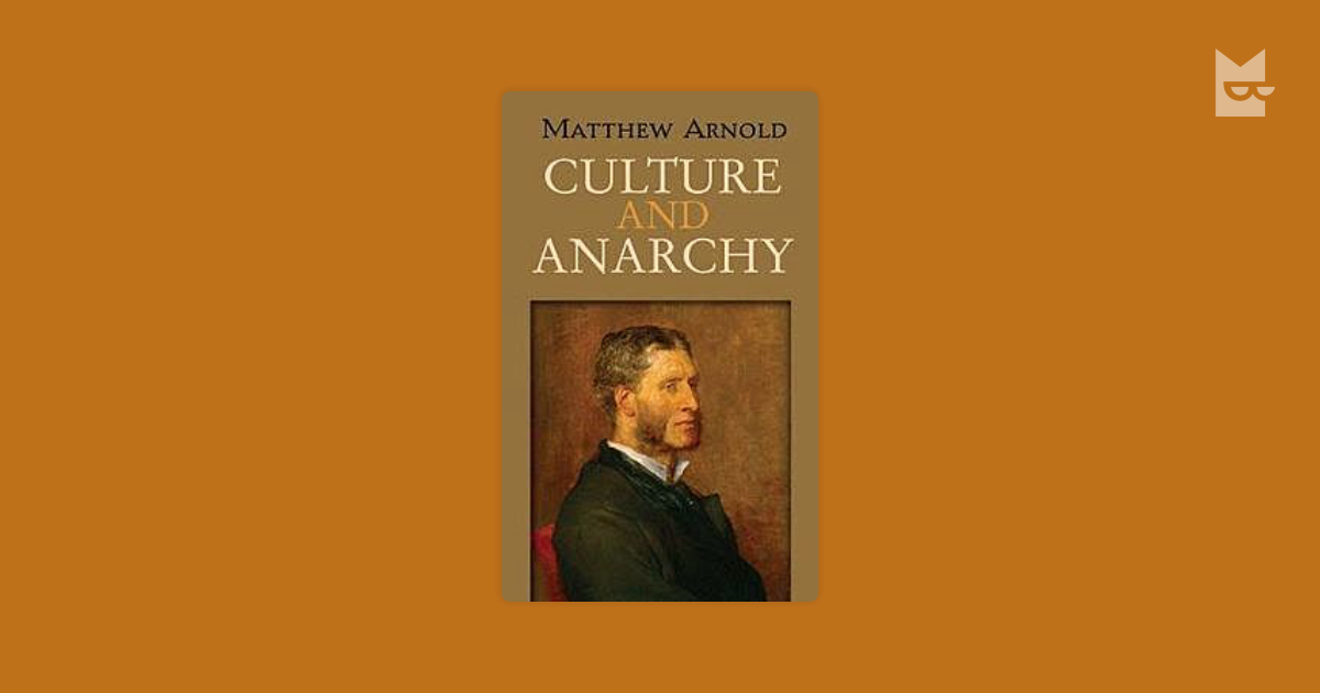 culture and anarchy by mathew arnold Maitrimunjpara's assignments2013-15 monday, 8 september 2014.