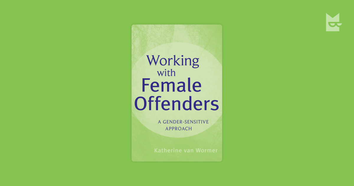 female offenders In past years, the female offender population has grown, leading to an increased interest in the characteristics of female offenders the aim of this study was to assess the prevalence of female violent offending in a swiss offender population and to compare possible socio-demographic and offense.