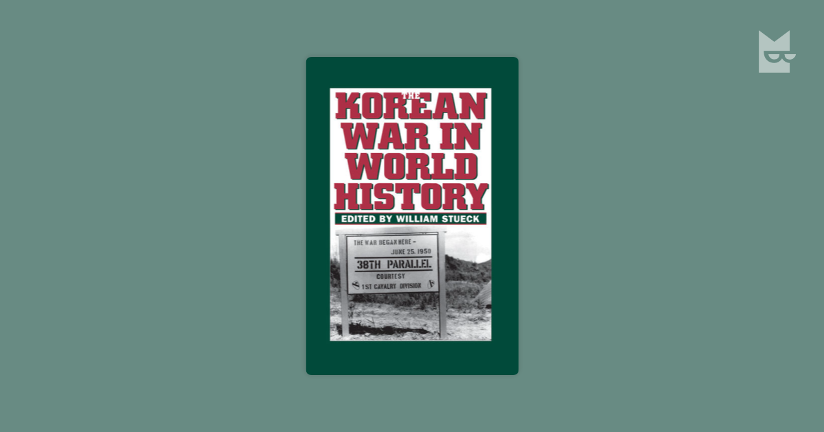 a book review of the korean war an international history by william stueck