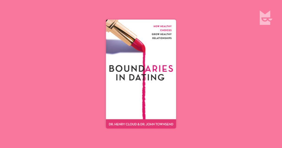 Boundaries dating henry cloud — pic 3